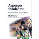 Asperger Syndrome What Teachers Need to Know